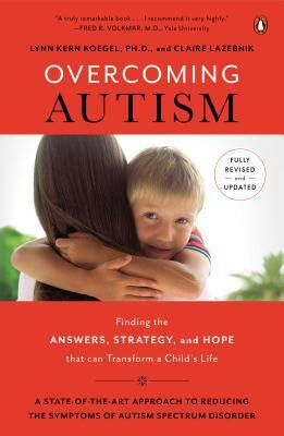 Overcoming Autism Finding the Answers Strategi