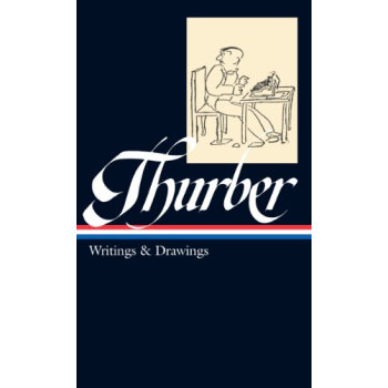 Thurber: Writings and Drawings (Library of America)[瑟伯文集,美国文库版]
