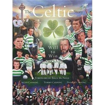 The Celtic Story: The Will to Win[平装]